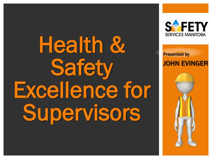 Health & Safety Excellence for Supervisors