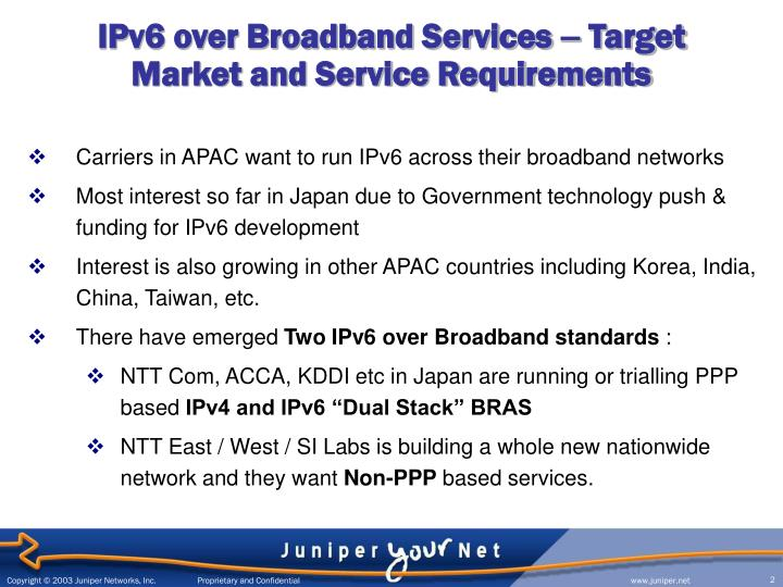 Ipv6 over broadband services target market and service requirements