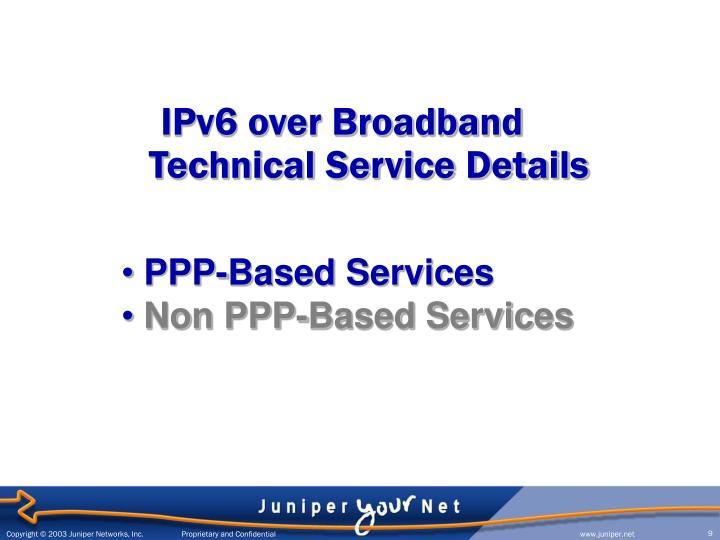 IPv6 over Broadband