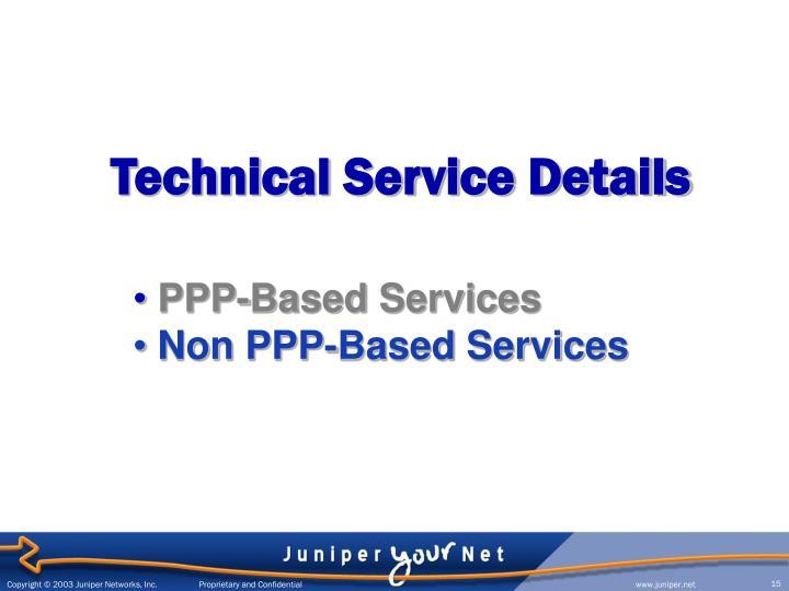 Technical Service Details
