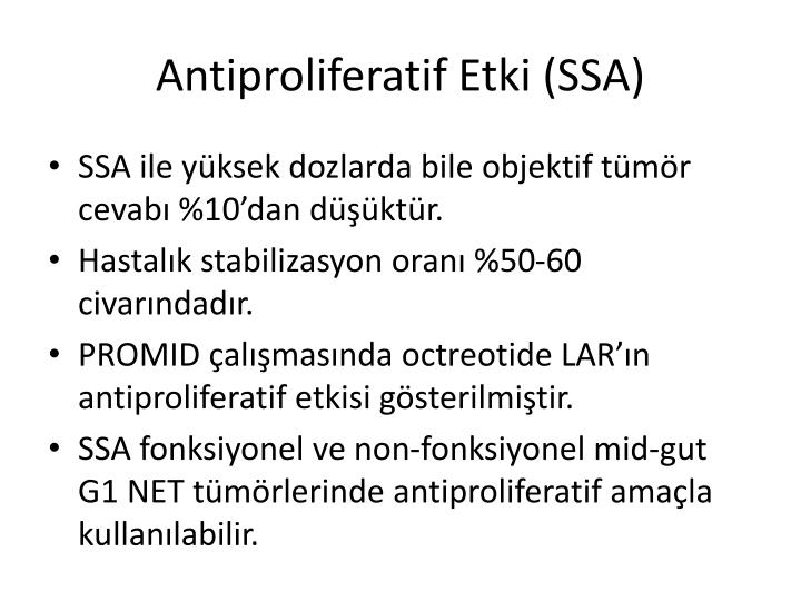 Antiproliferatif Etki (SSA)