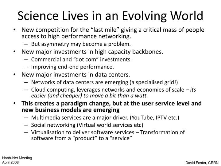 Science Lives in an Evolving World