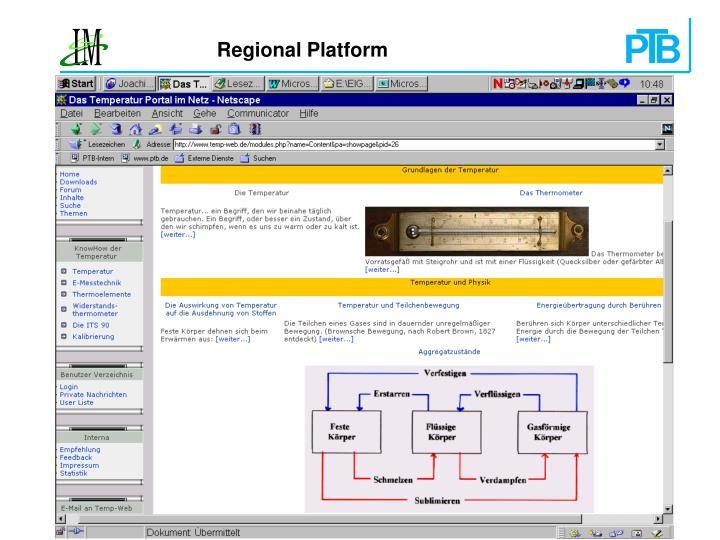 Regional Platform