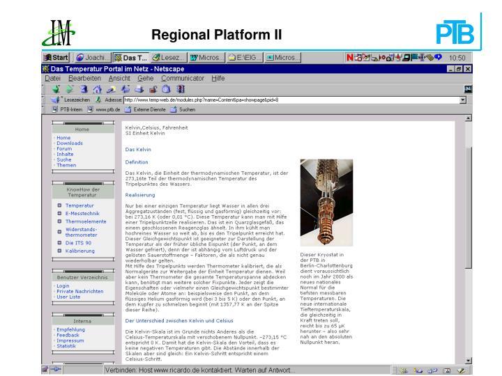 Regional Platform II
