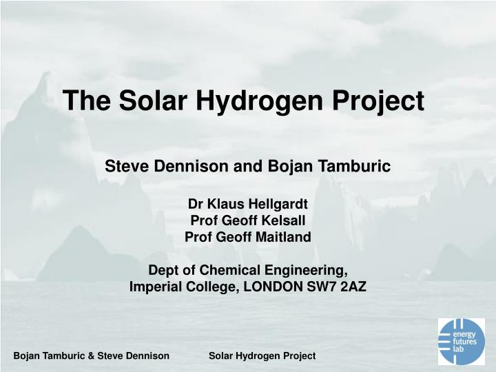 The Solar Hydrogen Project