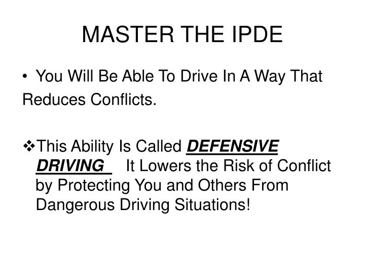 MASTER THE IPDE