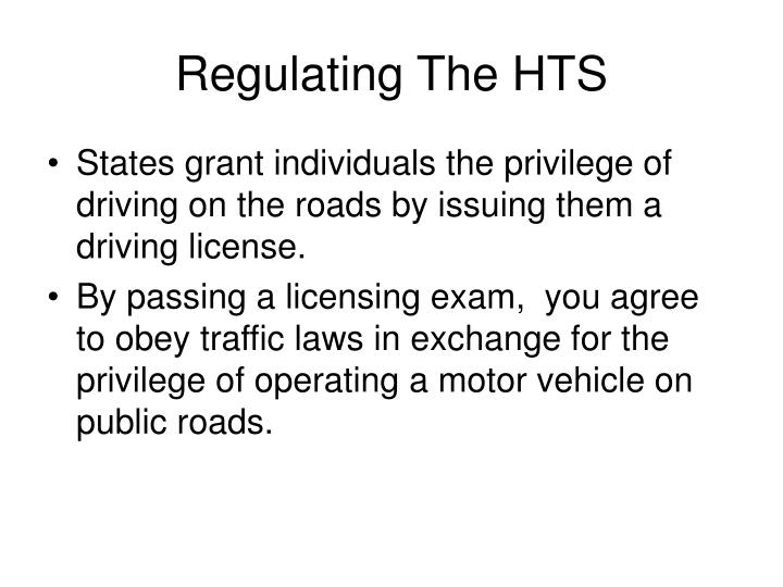 Regulating The HTS