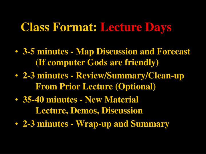 Class Format: