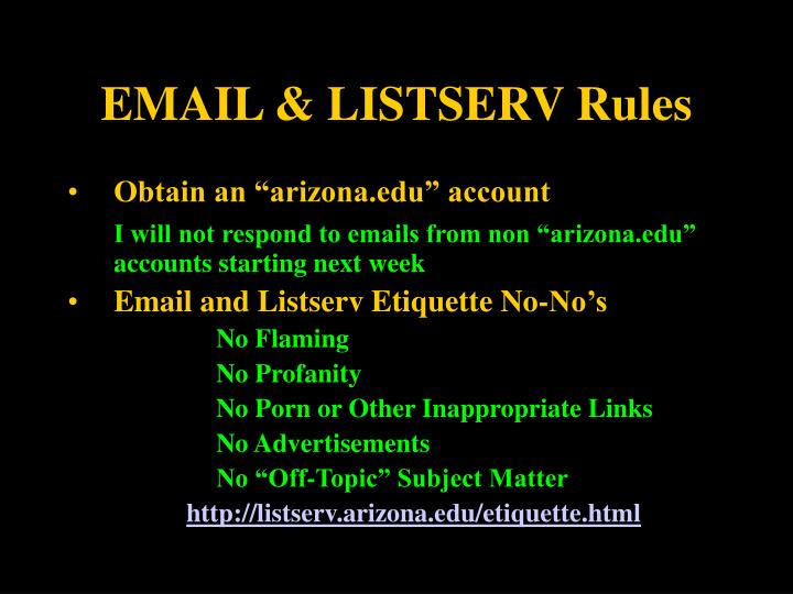 EMAIL & LISTSERV Rules