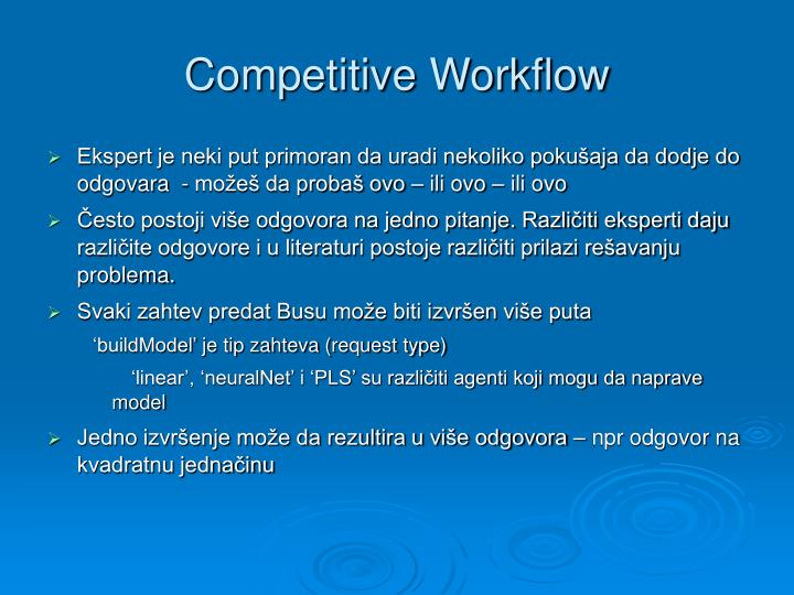 Competitive Workflow
