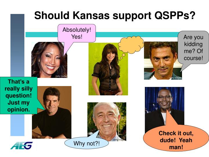 Should Kansas support QSPPs?