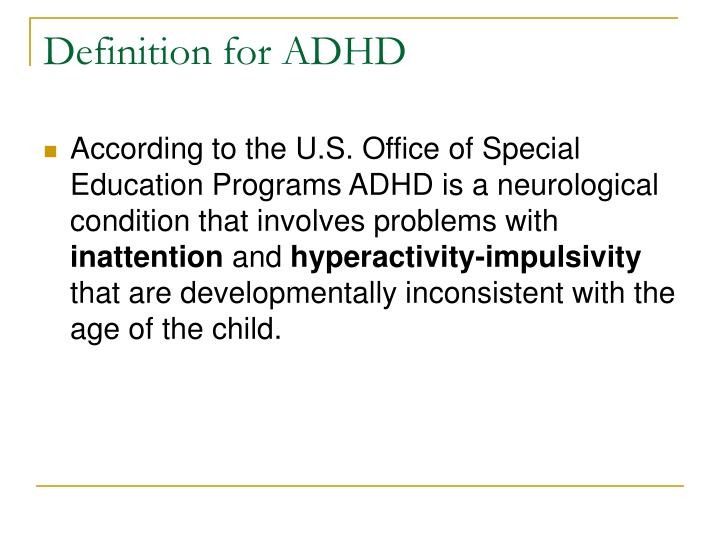 Definition for ADHD