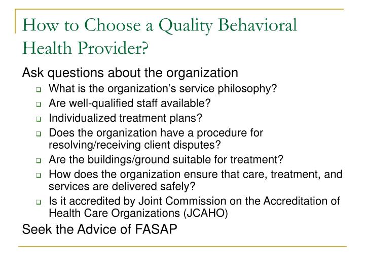 How to Choose a Quality Behavioral Health Provider?