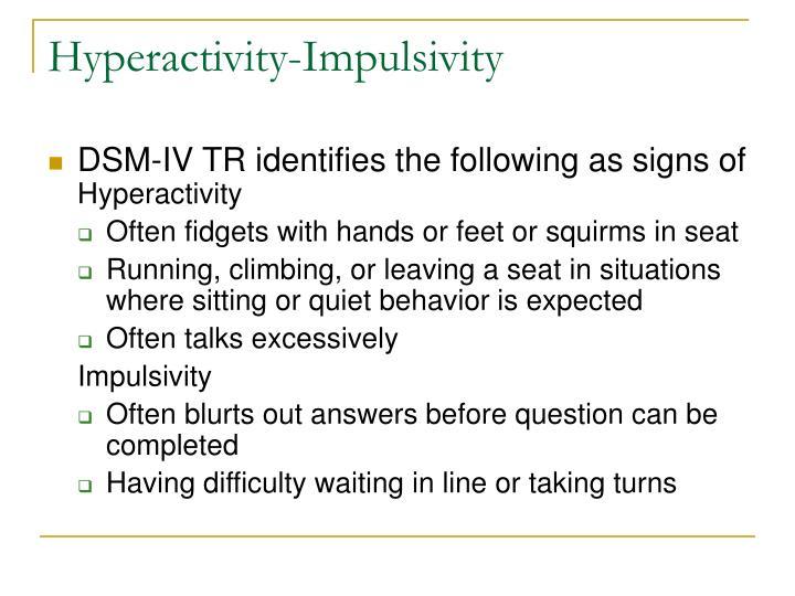 Hyperactivity-Impulsivity