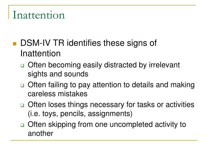 Inattention