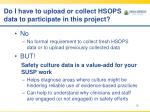 do i have to upload or collect hsops data to participate in this project