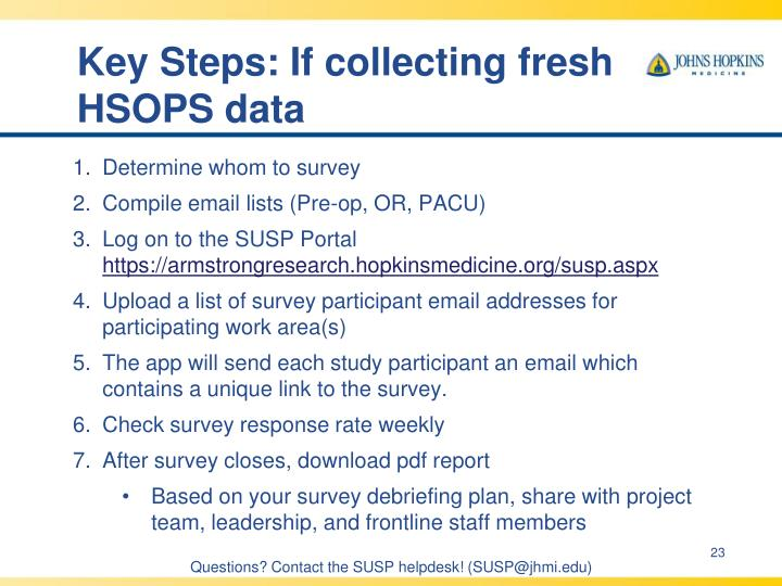 Key Steps: If collecting fresh HSOPS data