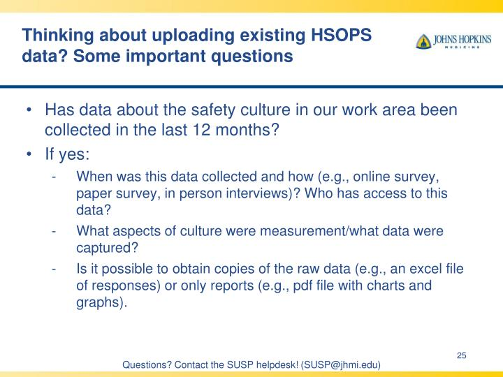 Thinking about uploading existing HSOPS data? Some important questions