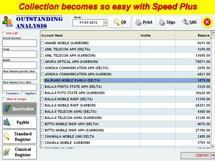 Collection becomes so easy with Speed Plus