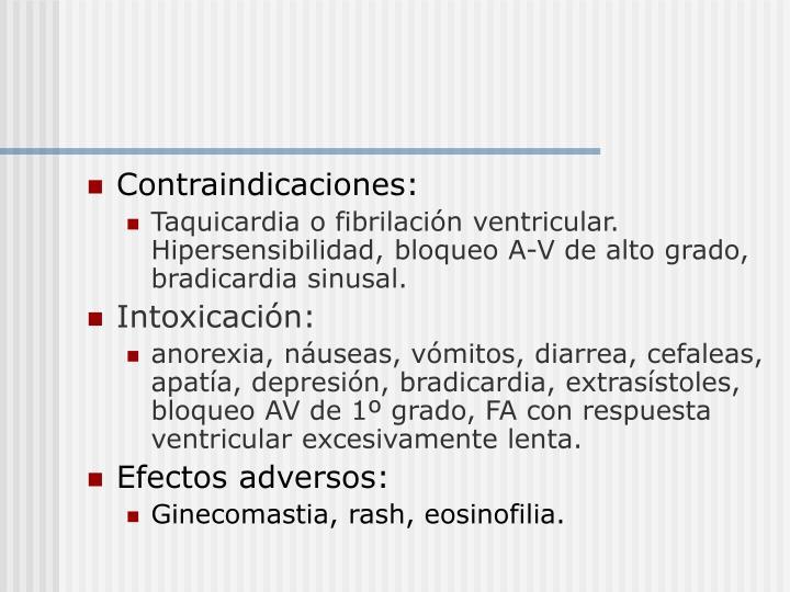 Contraindicaciones: