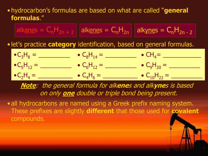 hydrocarbon's formulas are based on what are called ""