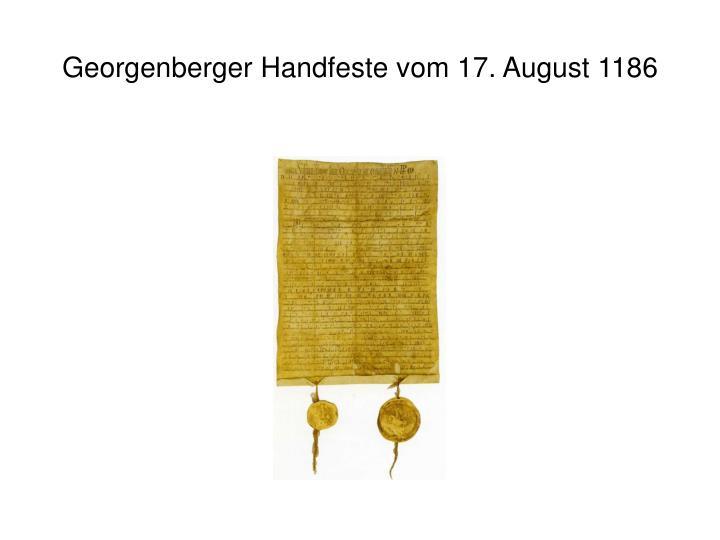 Georgenberger Handfeste vom 17. August 1186