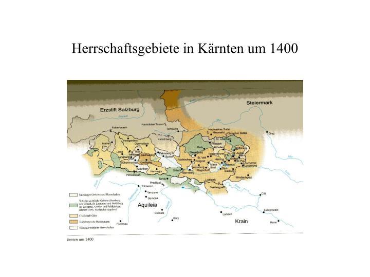 Herrschaftsgebiete in Kärnten um 1400