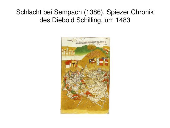 Schlacht bei Sempach (1386), Spiezer Chronik des Diebold Schilling, um 1483