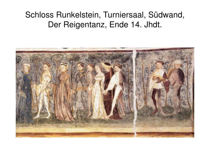 Schloss Runkelstein, Turniersaal, Südwand, Der Reigentanz, Ende 14. Jhdt.