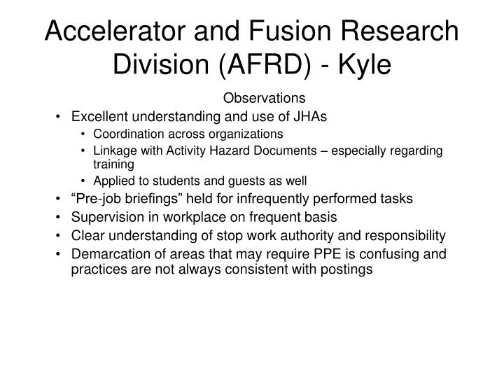 Accelerator and Fusion Research Division (AFRD) - Kyle