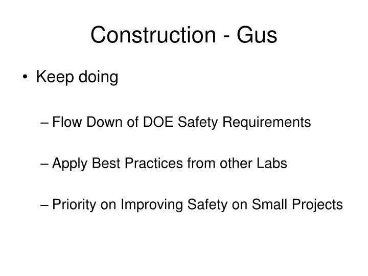 Construction - Gus