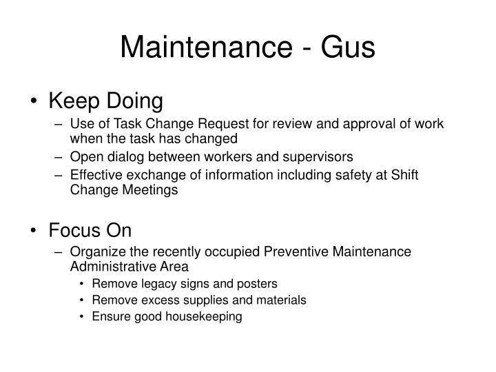 Maintenance - Gus