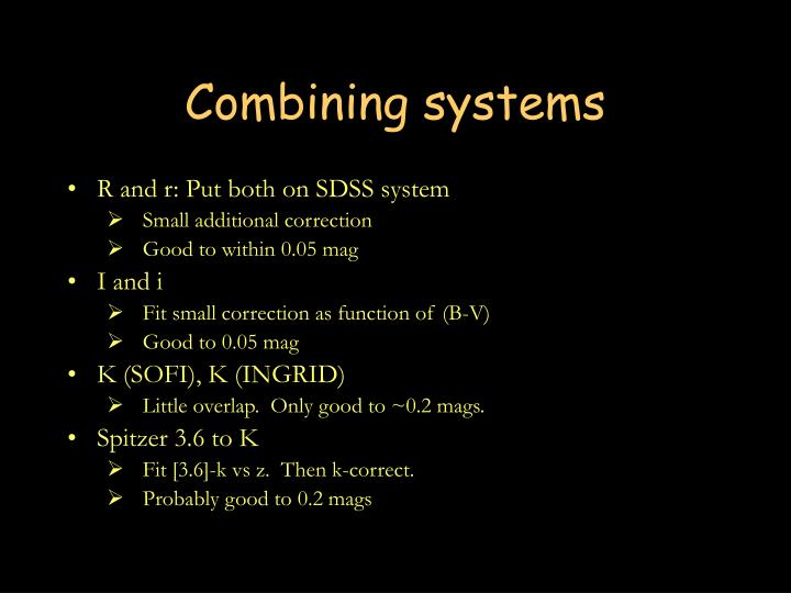 Combining systems