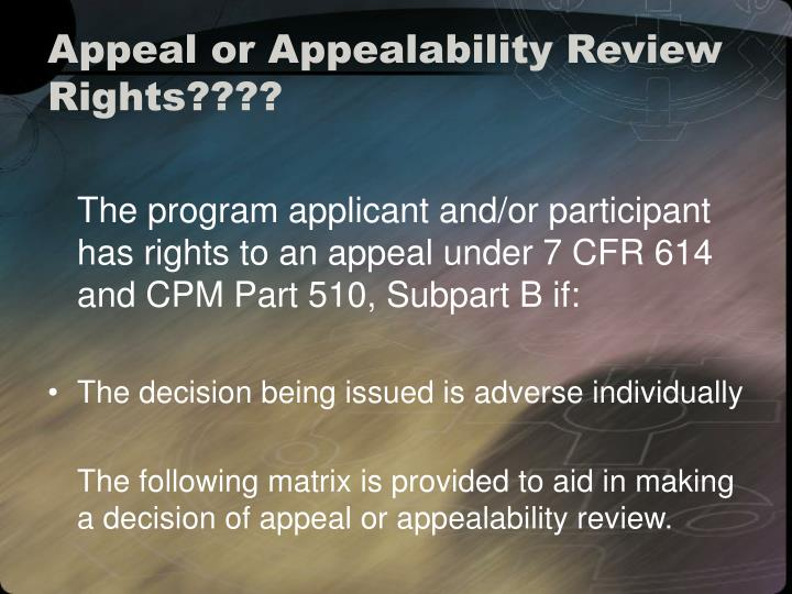 Appeal or Appealability Review Rights????