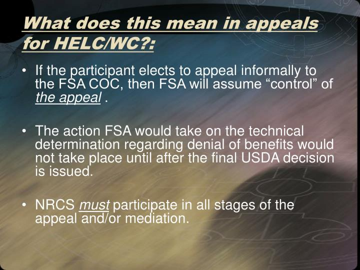 What does this mean in appeals for HELC/WC?:
