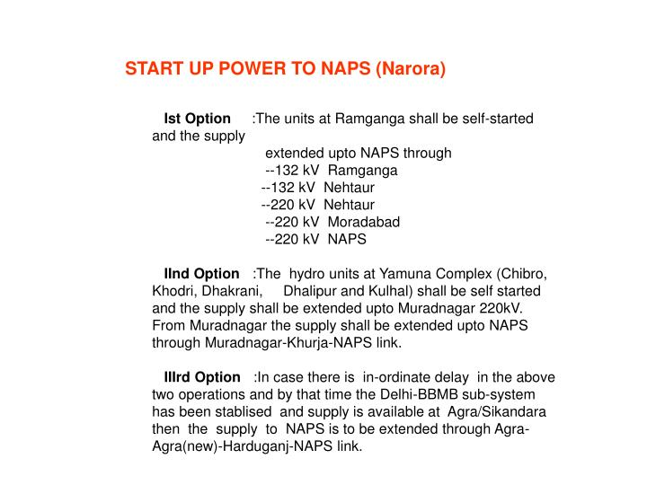START UP POWER TO NAPS (Narora)
