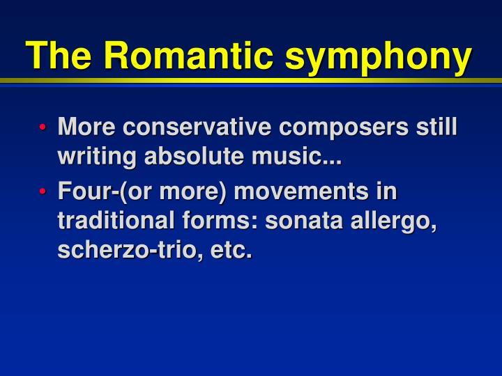 The Romantic symphony