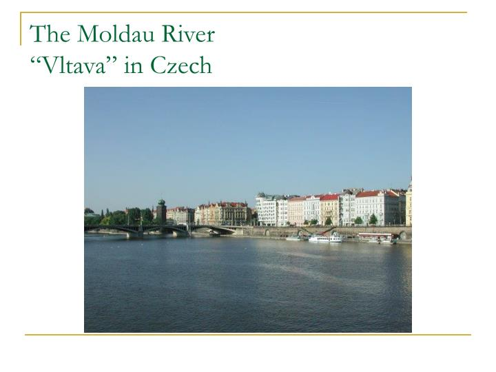 The Moldau River
