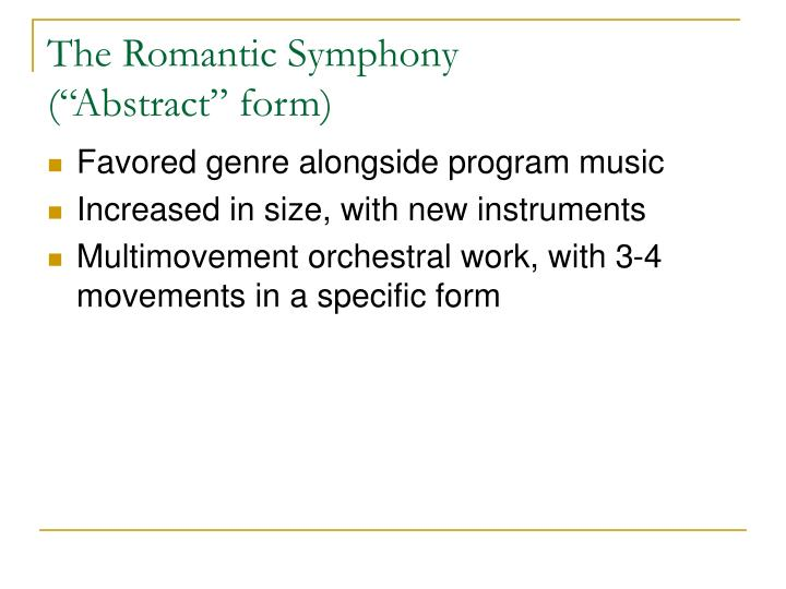 The Romantic Symphony