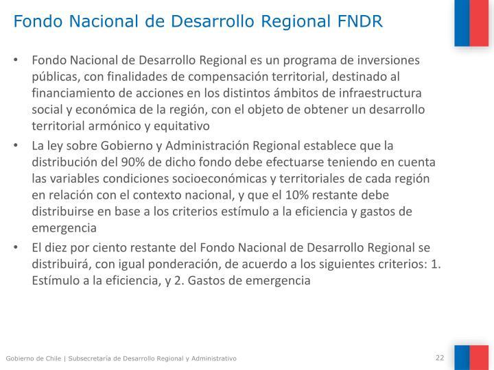 Fondo Nacional de Desarrollo Regional FNDR