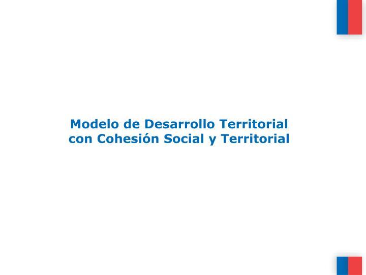 Modelo de Desarrollo Territorial