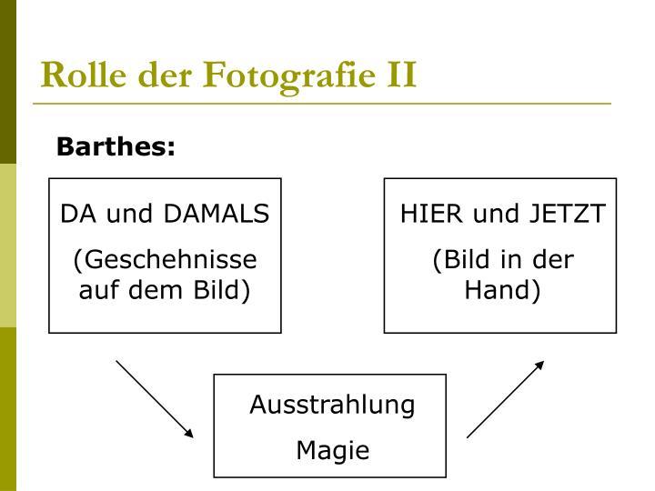Rolle der Fotografie II