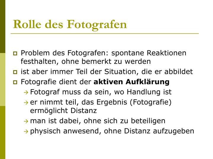 Rolle des Fotografen