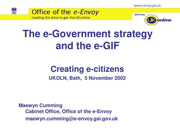 The e government strategy and the e gif