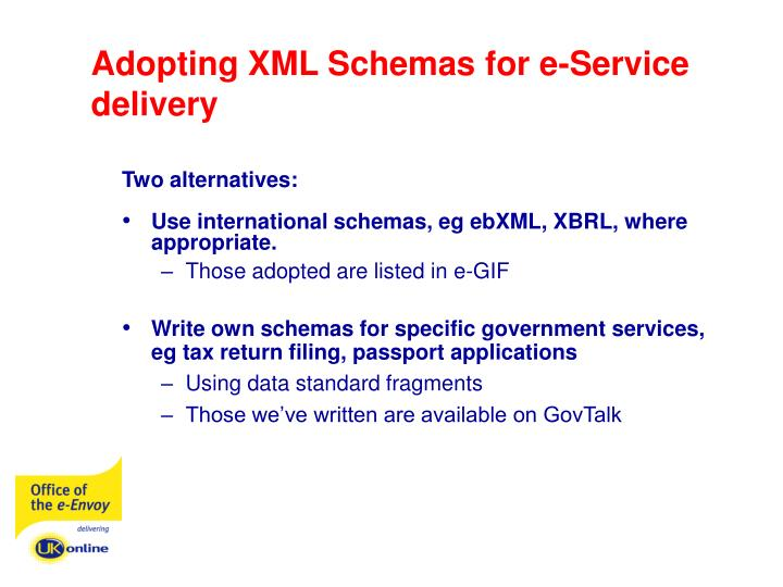 Adopting XML Schemas for e-Service delivery