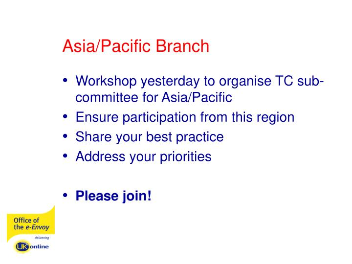 Asia/Pacific Branch