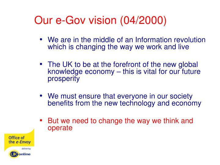 Our e-Gov vision (04/2000)