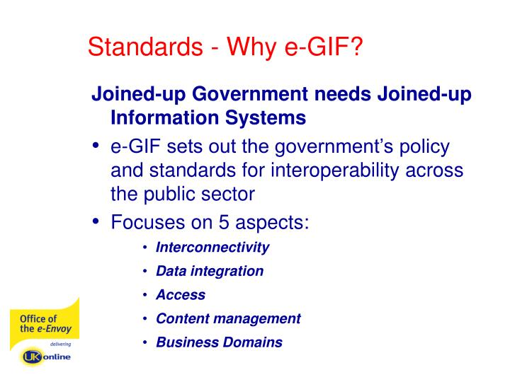 Standards - Why e-GIF?