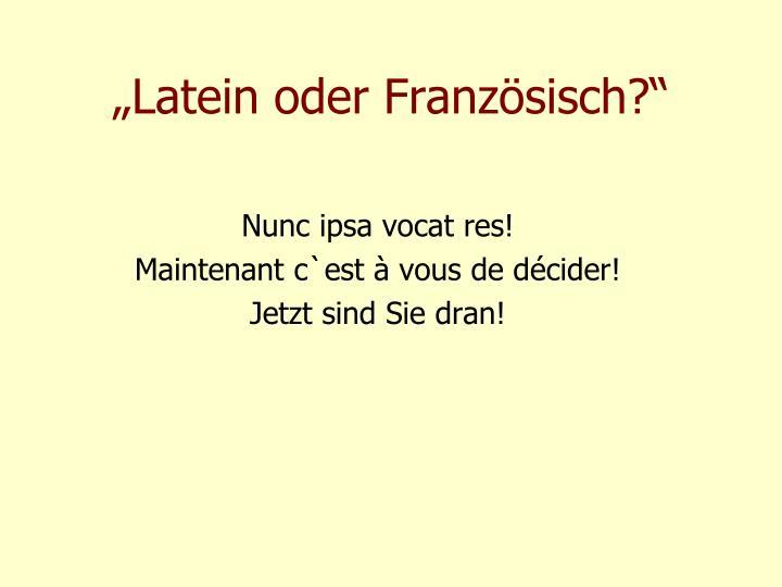 """""""Latein oder Französisch?"""""""