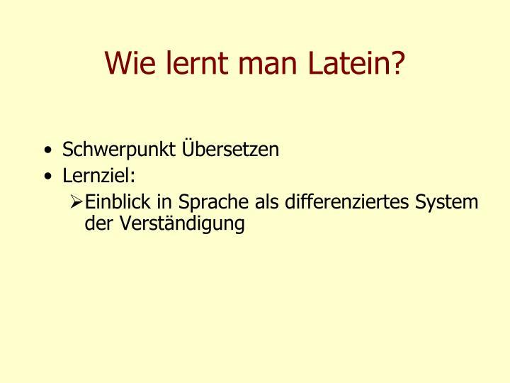 Wie lernt man Latein?